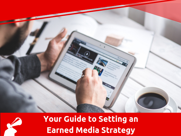 SETTING GOALS FOR EARNED MEDIA SUCCESS