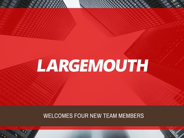 Largemouth Communications Announces New Hires