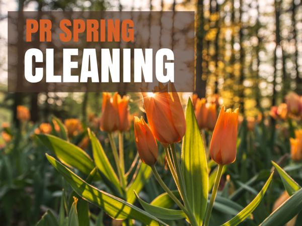 Spring Cleaning for Public Relations