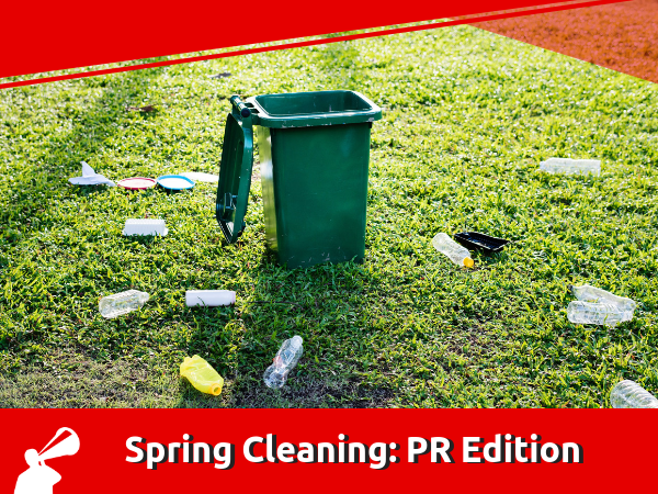 3 TACTICS FOR TIDYING UP PR CAMPAIGNS
